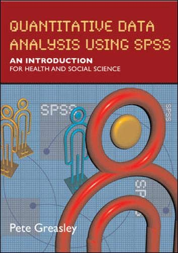 9780335223060: Quantitative Data Analysis with SPSS: An Introduction for Health and Social Studies