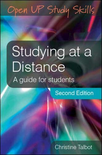 Studying at a Distance : A Guide: Christine J. Talbot
