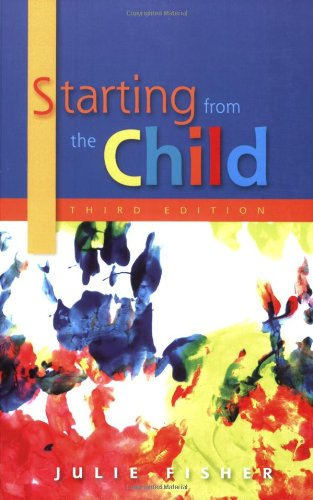 9780335223848: Starting from the Child: Teaching and Learning from 3 to 8