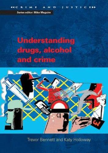 9780335224234: Understanding Drugs, Alcohol and Crime