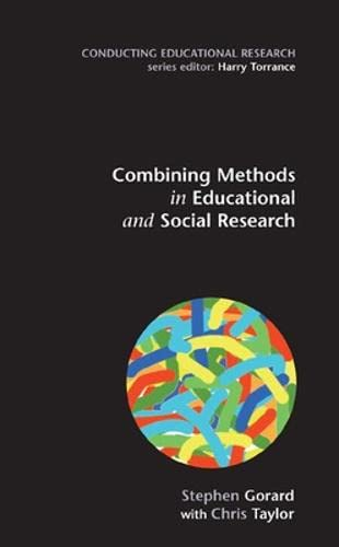 9780335225170: Combining Methods in Educational Research