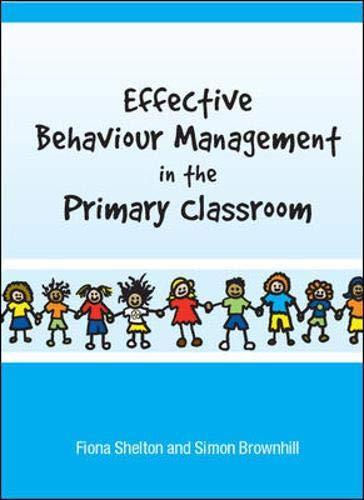 9780335225408: Effective Behaviour Management in the Primary Classroom