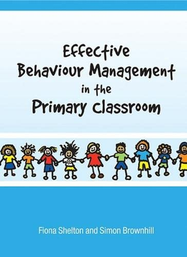 9780335225415: Effective Behaviour Management in the Primary Classroom
