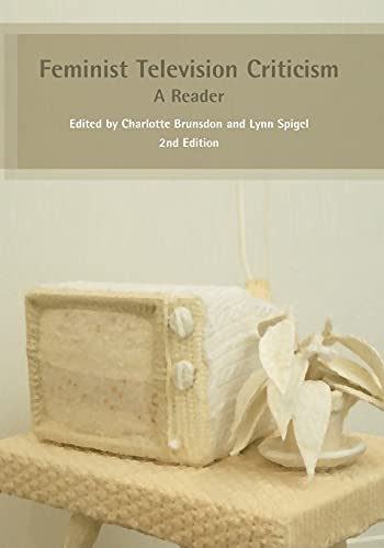 Feminist Television Criticism: Open University Press