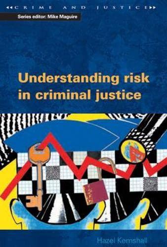 9780335226030: Understanding Risk in Criminal Justice