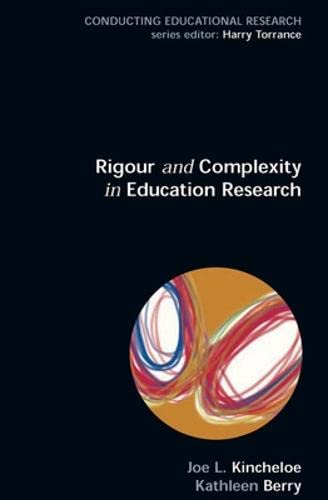 9780335226047: Rigour & Complexity in Educational Research
