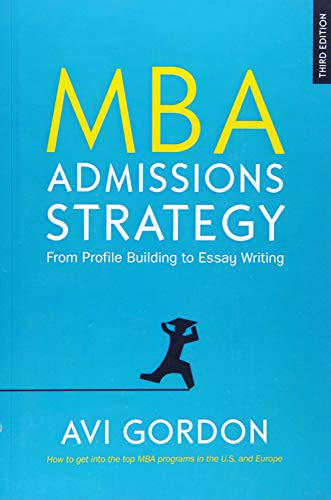 9780335226764: MBA Admissions Strategy: From Profile Building to Essay Writing