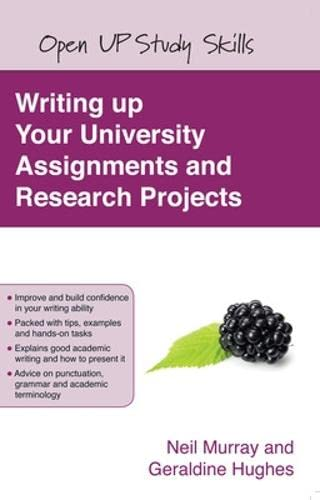 9780335227174: Writing up your university assignments and research projects: A practical handbook (Open Up Study Skills)