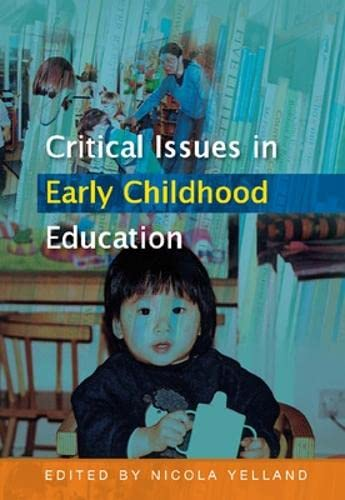 9780335228485: Critical Issues in Early Childhood Education