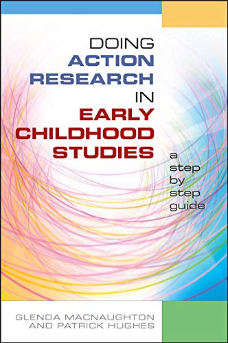 Doing Action Research in Early Childhood Studies: Glenda MacNaughton, Patrick