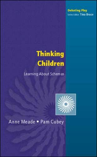 Thinking Children (Debating Play): Anne Meade, Pam