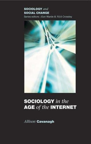 9780335229581: Sociology in the Age of the Internet