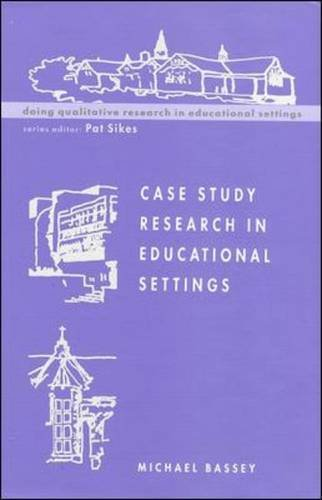 9780335230624: Case Study Research in Educational Settings