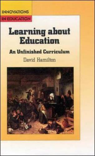 Learning About Education (0335231683) by David Hamilton