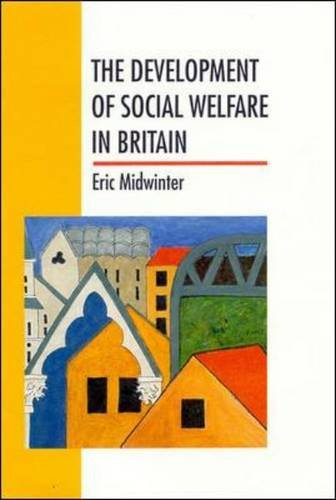 9780335232291: The Development of Social Welfare in Britain