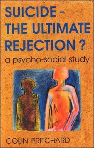 9780335232598: Suicide - The Ultimate Rejection?