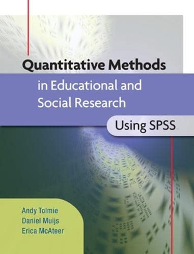 9780335233779: Quantitative Methods in Educational and Social Research using SPSS (UK Higher Education OUP Humanities & Social Sciences Education OUP)