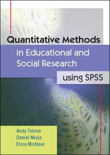 9780335233786: Quantitative Methods in Educational and Social Research Using SPSS