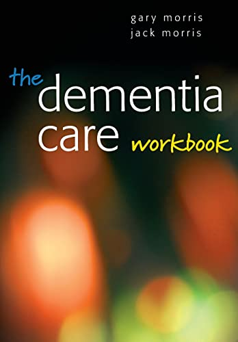 9780335234318: The Dementia Care Workbook