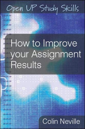 9780335234363: How to Improve Your Assignment Results (Open Up Study Skills)