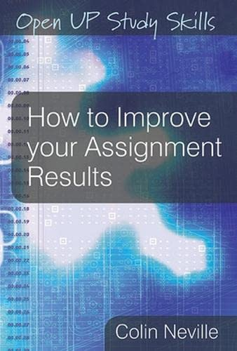 9780335234370: How to Improve Your Assignment Results (Open Up Study Skills)