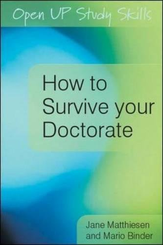 9780335234431: How to Survive your Doctorate (Open Up Study Skills)
