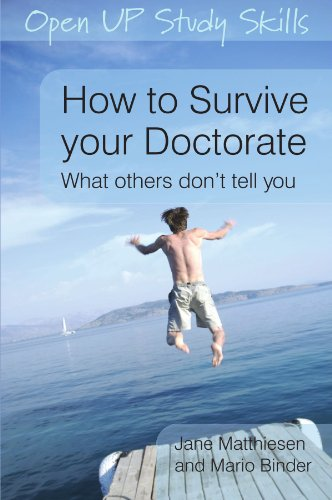 9780335234448: How to Survive your Doctorate