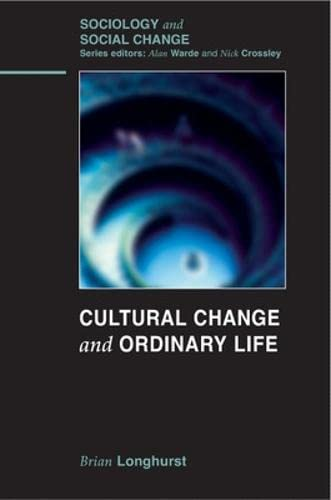 9780335234936: Cultural Change and Ordinary Life