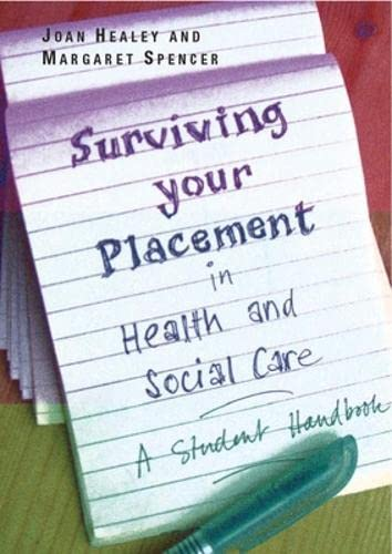 9780335235155: Surviving Your Placement in Health and Social Care (UK Higher Education OUP Humanities & Social Sciences Health & Social Welfare)