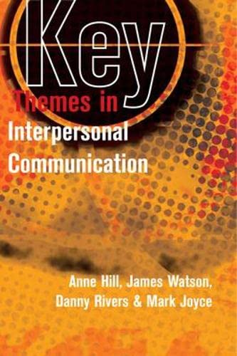 9780335235179: Key Themes in Interpersonal Communication