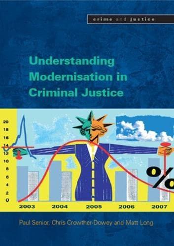9780335235278: Understanding the Modernisation of Criminal Justice