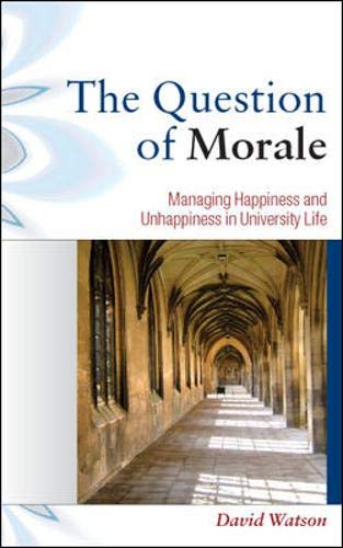 9780335235599: The Question of Morale (Managing Universties Colleges)