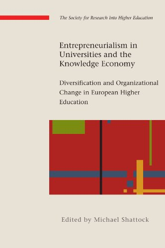 9780335235711: Entrepreneurialism in Universities and the Knowledge Economy: Diversification and Organisational Change in European Higher Education (The Society for ... Education and Open University Press Impreint)