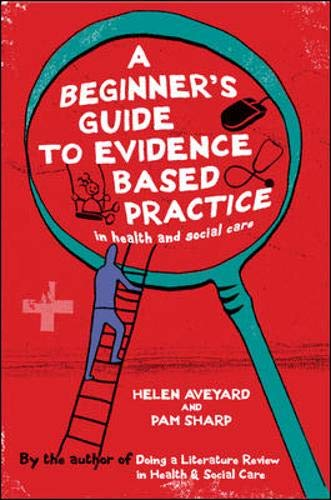9780335236022: A Beginner's Guide to Evidence Based Practice in Health and Social Care