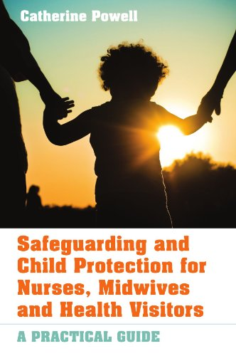 9780335236145: Safeguarding and Child Protection for Nurses, Midwives and Health Visitors: A Practical Guide