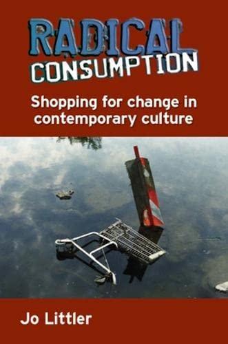 9780335236831: Radical Consumption