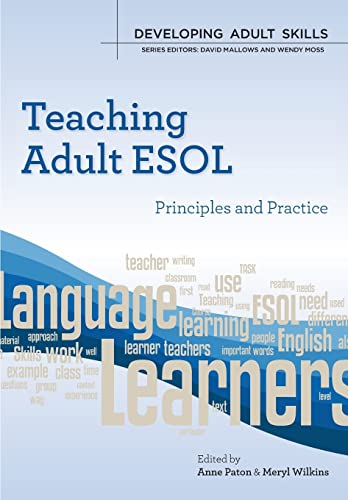 9780335237388: Teaching Adult ESOL: principles and practice (Developing Adult Skills)