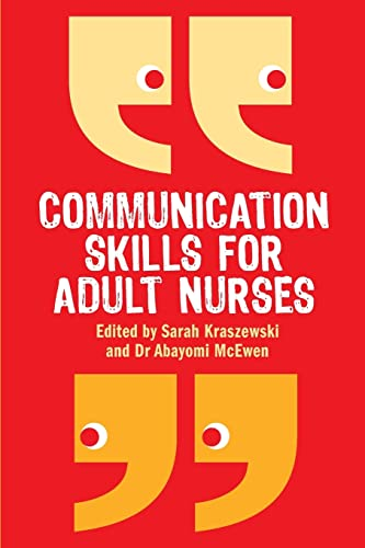 9780335237487: Communication Skills for Adult Nurses