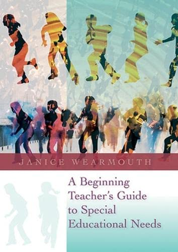 9780335237722: A Beginning Teacher's Guide to Special Educational Needs (UK Higher Education OUP Humanities & Social Sciences Education OUP)