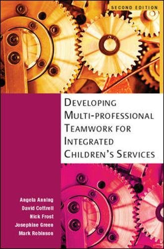 9780335238118: Developing Multiprofessional Teamwork For Integrated Children'S Services