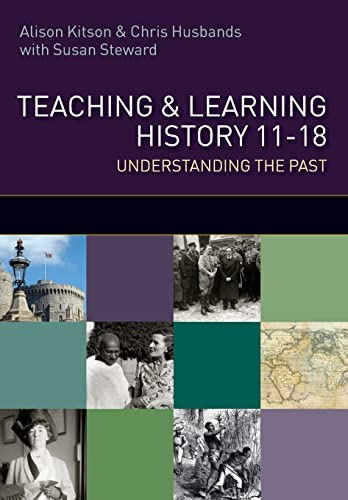 9780335238200: Teaching and Learning History: understanding the Past 11-18