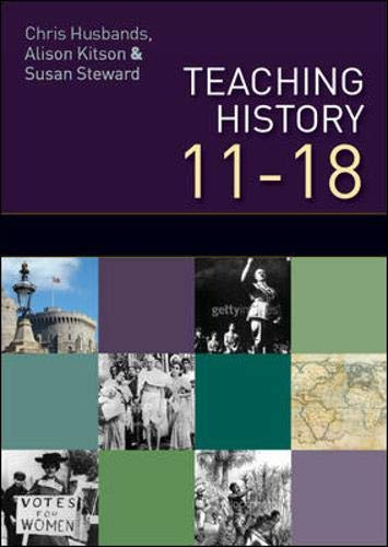 9780335238217: Teaching and Learning History 11-18: Understanding the Past