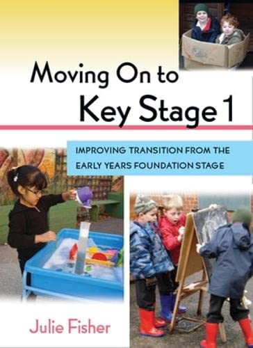 9780335238460: Moving On To Key Stage 1