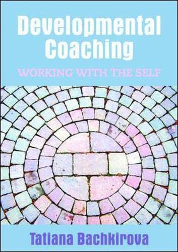 9780335238552: Developmental Coaching: Working with the Self