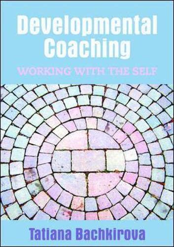 9780335238552: Developmental Coaching: Working with the Self