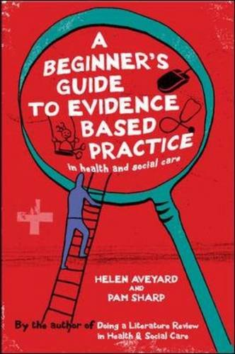 9780335239078: A Beginner's Guide to Evidence Based Practice in Health and Social Care