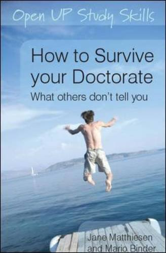 9780335239962: How to Survive your Doctorate