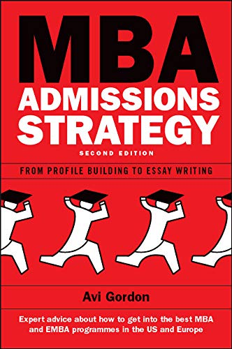 9780335241170: MBA Admissions Strategy: From profile building to essay writing