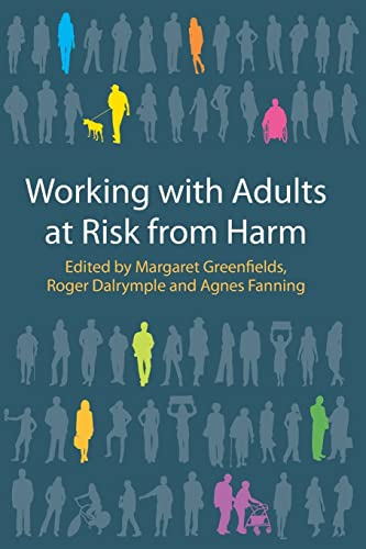 9780335241224: Working with Adults at Risk from Harm (UK Higher Education OUP Humanities & Social Sciences Health & Social Welfare)