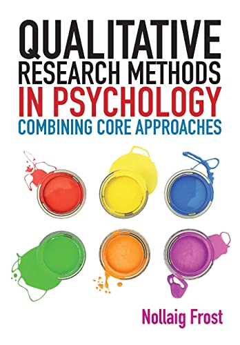 9780335241514: Qualitative research methods in psychology: combining core approaches: From core to combined approaches